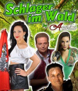 The Ösigirl Way of Schlager Tour 2021 - Schlager im Wald by Acarina – Gäste Sanny, Julia Raich und Mario Monty - ABGESAGT